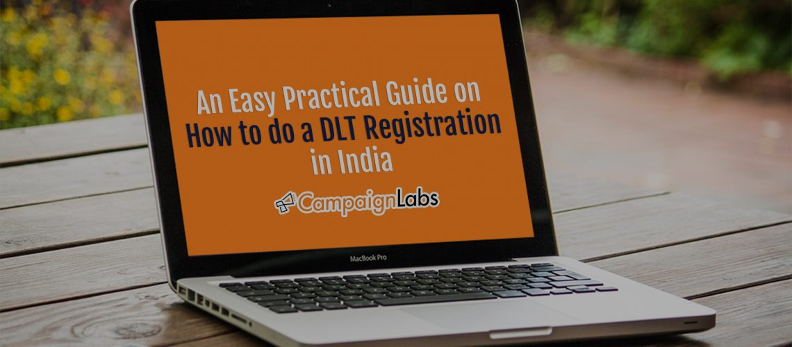 An Easy Practical Guide on How to do a DLT Registration in India?