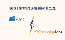 MSG91 vs. CAMPAIGN LABS: Quick and Smart Comparison in 2021